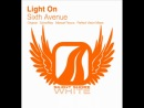 Light On - Sixth Avenue (SylverMay Remix)