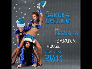 DJ Leenata - Sakura House #4 [Happy New Year 2011]