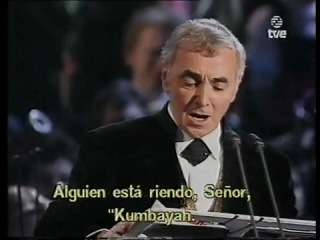 P. Domingo, Sissel, and C. Aznavour - Kum Ba Yah, My Lord