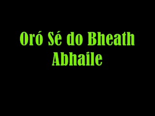 Oro Se Do Bheatha 'Bhaile