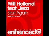 Preview Will Holland feat. Jeza - Start Again (Original Intro Mix)