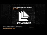 Dani L. Mebius and Walter Fierce - N.A.S.A. (Original + Punish Remix)