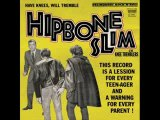 Hipbone Slim and The Knee Tremblers - Man with a plan