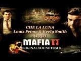 Mafia 2 OST Che la Luna - Louis Prima &amp Keely Smith