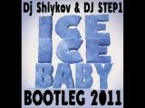 Blasterfunk Vs. Vanilla Ice - Black Ice Lemon Baby (DJ Shlykov &amp DJ STEP1 Bootleg 2011)