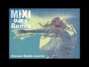 Mixi - Между мной и тобой (DJFX Remix)