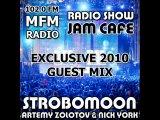 GUEST MIX BY STROBOMOON NICK YORK &amp ZOLOTOV ON MFM RADIO 102.0 FM