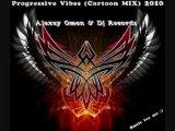 Alexey Omen &amp Dj Records - Progressive Vibes (Cartoon MIX) 2010