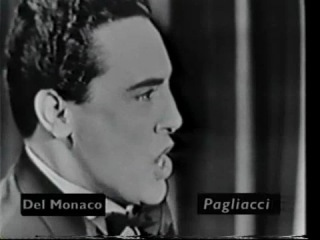 Марио дель Монако: ария Канио «Надевай костюм» из оперы Руджеро Леонкавалло «Паяцы»