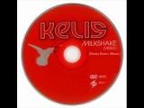 Kelis - Milkshake (Remix by Roma Mario)