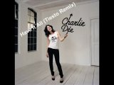 Charlie Dee - Have It All (Tiesto Remix)