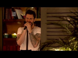 Maroon 5 - She Will Be Loved [Live@Home]