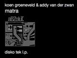 Koen Groeneveld &amp Addy van der Zwan - Matra - Disko Tek L.P.