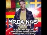 Mr. Da-Nos Feat. Roby Rob - Na Na Hey Hey Kiss Him Goodbye (Badboys Brothers Remix)