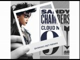 Sandy Chambers - Cloud #9 (Shining Bet Remix)