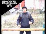 Em`MiL (Эмиль Газизов) - Здорова, Дрон! Жди меня, Корефан! (Новый Уренгой, июнь 2010)