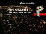 Enmass-we go (2010 mix)