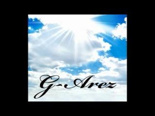 G-Arez - Немного о жизни (All-Collabo Records)