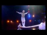Cirque Du Soleil - Alegria (Russian Bars)