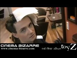 Cinema Bizarre у парикмахера)