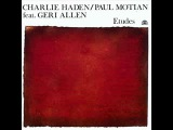 Charlie Haden Paul Motian and Geri Allen - Blues In Motian