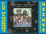 R.Carlos Nakai &amp William Eaton - Ancestral Voices