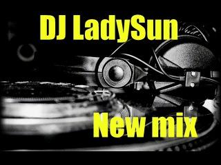 Dj LadySun-mix кусочек моего лета))