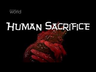 Discovery - Человеческие жертвоприношения (Кровь и власть)
