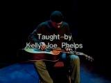 The Slide Guitar of Kelly Joe Phelps