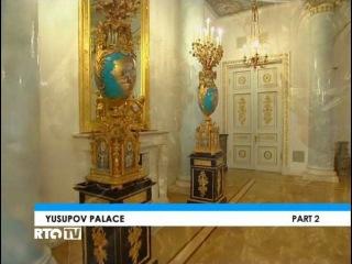 Фильм о Юсуповском дворце. Санкт-Петербург.