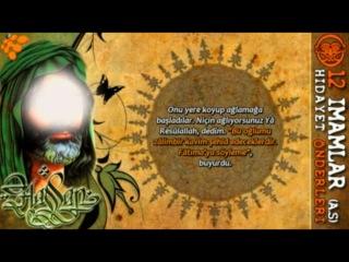 2.Imam Hasan Mucteba (a.s) Hayati - Hidayet Onderleri - 12 Imamlar