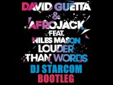 Hard Rock Sofa &amp Swanky Tunes vs David Guetta &amp Afrojack - Louder Than Words (DJ Starcom Bootleg)