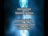 Jeter Avio feat. Natasha Yakovleva - Waiting For The Something More (Ilya Flame Remix)