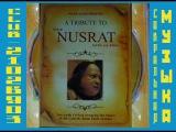 A Tribute To Ustaad Nusrat Fateh Ali Khan (CD1) Мастер и ученик. Мастер.