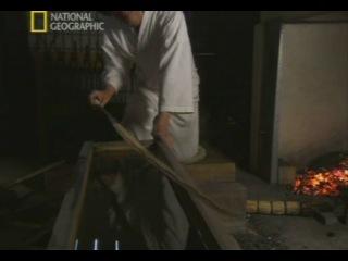 Документальный фильм National Geografic посвященный истории и культуре японского меча