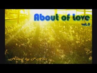 P.Nixx - About of Love Vol.8