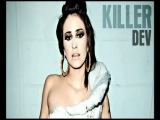 DEV ~ KILLER
