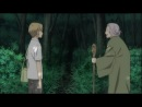 Natsume Yuujinchou San 3  Тетрадь дружбы Нацумэ, 3-й сезон (эпизод 1)