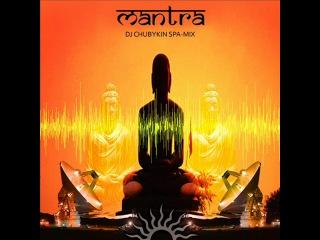 Mantra-Dj Chubykin @ spa mix