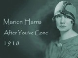 Marion Harris - After You've Gone
