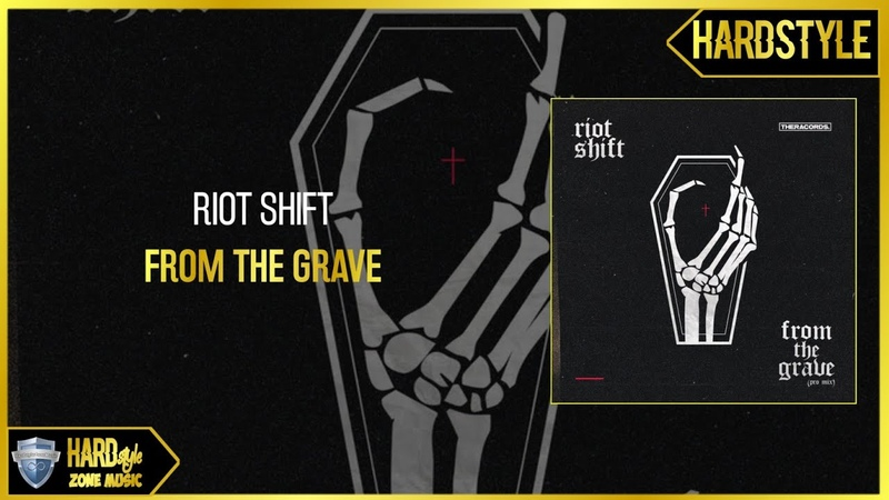Riot Shift - From the Grave (Pro Mix)
