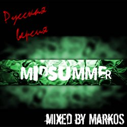 Midsummer Mixed By MarkOS (Russian Version)