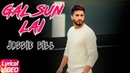Gal Sun Lai | Lyrical Video | Jassi Gill | Latest Punjabi Song 2018 | Speed Records