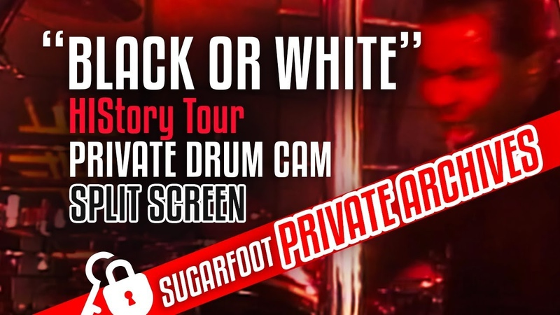 Black Or White Sugarfoot DRUM CAM split screen - HIStory Tour