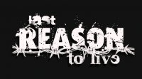 Last-Reason-To-Live Band