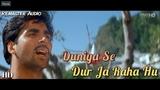 Duniya Se Door Ja Raha Hoo - Aarzoo (1999) Full Video Song HD
