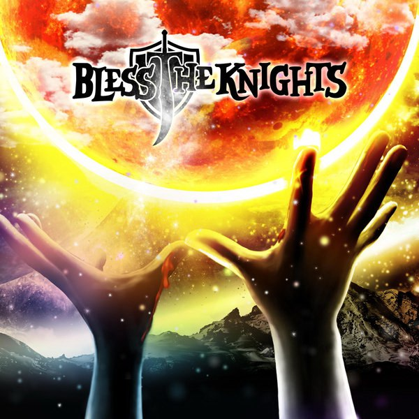 Bless The Knights - Bless The Knights (2016)