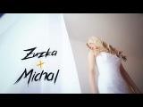 Zuzka + Michal