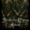 STIGMATIC CHORUS