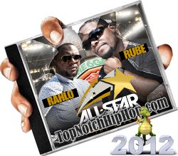 ALL-STAR GANG - RUBE & RAHLO All-Star Life The Album - 2012